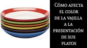 Cómo afecta el color de la vajilla a la presentación de sus platos