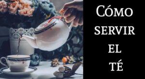 como servir el té