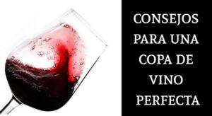consejos para una copa de vino perfecta