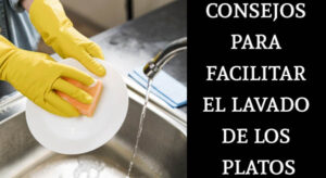 consejos para facilitar el lavado de los platos
